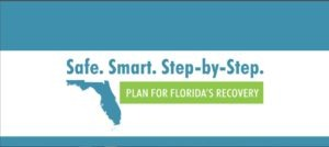 Florida Enters Phase 2 of the SAFE. SMART. STEP-BY-STEP Plan to Re-open